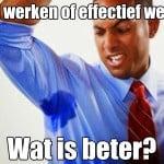 Hard werken of effectief werken. Wat is beter?