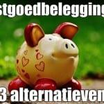 3 alternatieven voor vastgoedbeleggingen